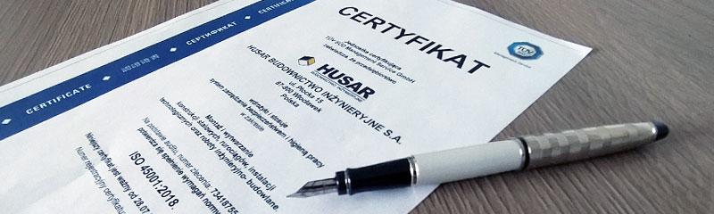 Certyfikat ISO 45001:2018 dla Spółki HUSAR